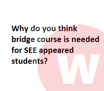 see bridge course after see exam 2076
